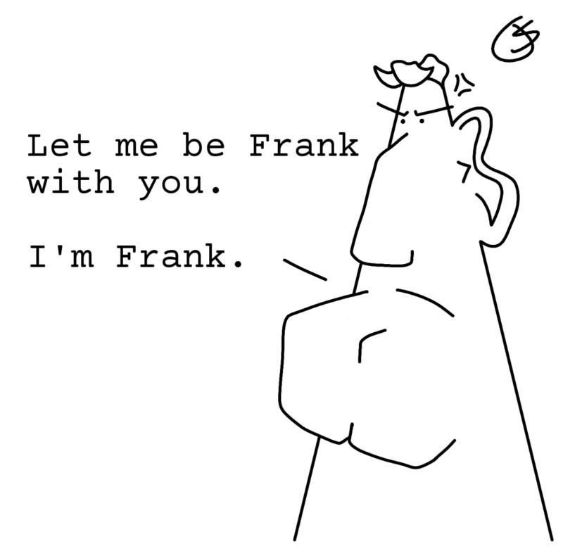 I'm Frank